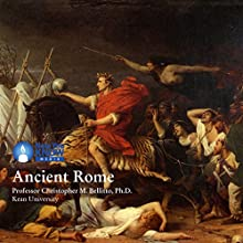 Ancient Rome Speech by Prof. Christopher M. Bellitto PhD Narrated by Prof. Christopher M. Bellitto PhD