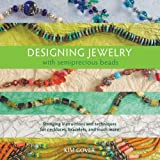 Designing Jewelry with Semiprecious Beads
