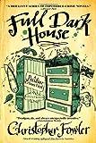 Full Dark House: A Peculiar Crimes Unit Mystery