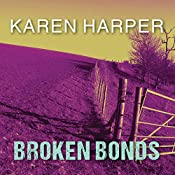 Broken Bonds: Cold Creek, Book 3 | Karen Harper