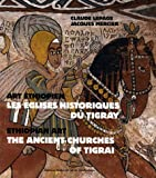 echange, troc Claude Lepage, Jacques Mercier - Les églises historiques du Tigray : Art éthiopien, édition bilingue français-anglais