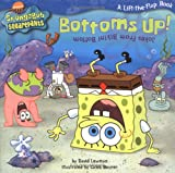 Bottoms Up!: Jokes from the Bikini Bottom (SpongeBob SquarePants)
