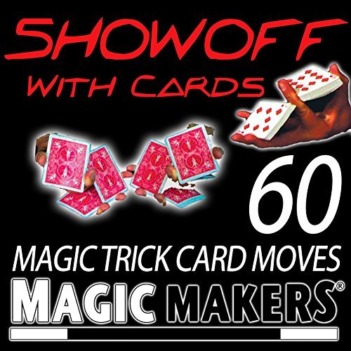 showoff-with-cards-the-complete-course-in-card-magic-moves-by-magic-makers
