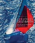 Les voiles de Saint-Barth : Les allur...