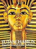Tut-ench-Amun. Das Grab und seine Schätze. Sonderausgabe. Lübbe Geschichte (3785708769) by I. E. S. Edwards