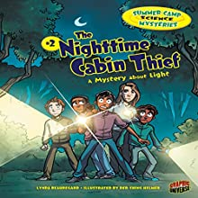 The Nighttime Cabin Thief: A Mystery About Light Audiobook by Lynda Beauregard Narrated by  Intuitive