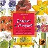 echange, troc Gilbert Fabiani - Bonnes à croquer : Fleurs comestibles de nos campagnes