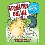 Guinea Pigs Online: Furry Towers | Jennifer Gray,Amanda Swift