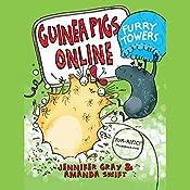 Guinea Pigs Online: Furry Towers | Jennifer Gray, Amanda Swift