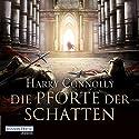 Die Pforte der Schatten (Der strahlende Weg 1) Hörbuch von Harry Connolly Gesprochen von: Reinhard Kuhnert