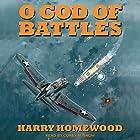 O God of Battles Hörbuch von Harry Homewood Gesprochen von: Corey M. Snow