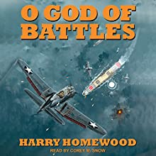 O God of Battles Audiobook by Harry Homewood Narrated by Corey M. Snow