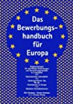 Das Bewerbungshandbuch f�r Europa