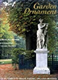 img - for Garden Ornament: Five Hundred Years of Nature, Art and Artifice book / textbook / text book