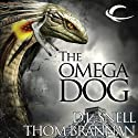 The Omega Dog: Pavlov's Dogs, Book 2 (       UNABRIDGED) by D. L Snell, Thom Brannan Narrated by Jonathan Davis