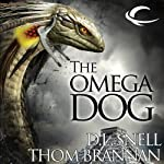 The Omega Dog: Pavlov's Dogs, Book 2 | D. L Snell,Thom Brannan
