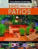 echange, troc Heidi Tyline King - 1001 idées de patios