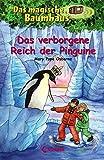 Das magische Baumhaus - Das verborgene Reich der Pinguine: Band