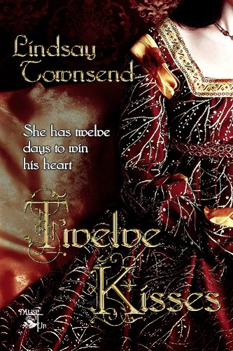 Book: Twelve Kisses by Lindsay Townsend
