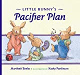 img - for Little Bunny's Pacifier Plan (Concept Books (Albert Whitman)) book / textbook / text book
