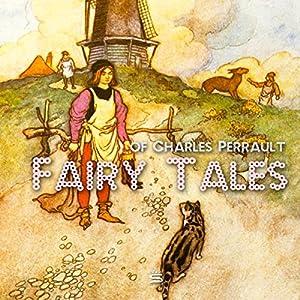 Fairy Tales of Charles Perrault Audiobook