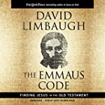 The Emmaus Code: How Jesus Reveals Hi...