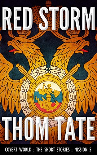 Book: Covert World - Red Storm by Thom Tate