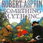 Something M.Y.T.H. Inc.: Myth Adventures, Book 12 Audiobook