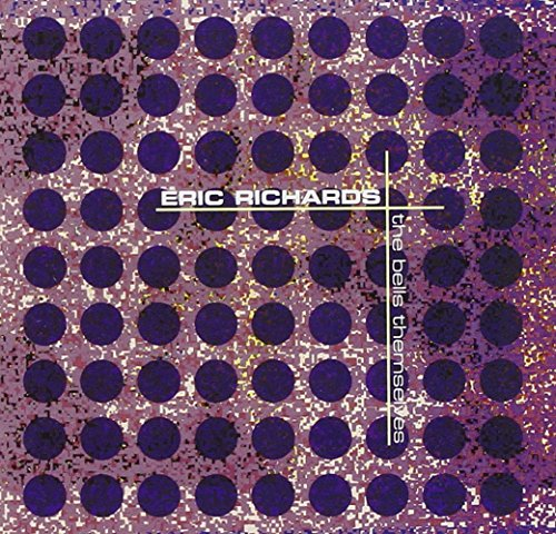 eric-richards-the-bells-themselves