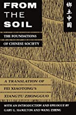 From the Soil: The Foundations of Chinese Society