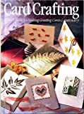 img - for Card Crafting: Over 45 Ideas for Making Greeting Cards and Stationery (English and Spanish Edition) book / textbook / text book