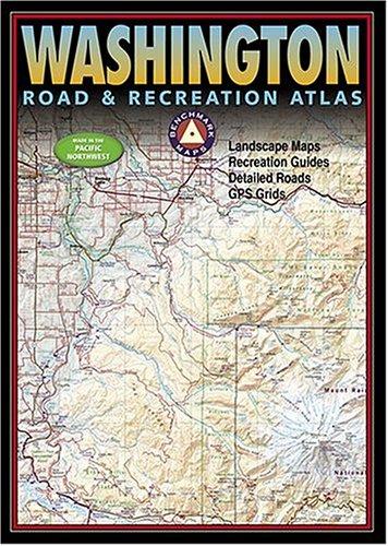 Benchmark Washington Road & Recreation Atlas (Benchmark Map: New Mexico Road & Recreation Atlas)