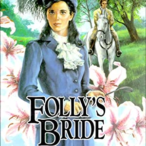 Folly's Bride: Brides of Montclair, Book 4 | [Jane Peart]