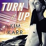 Turn It Up: Detroit Love Duet Series, Book 2 | Kim Karr