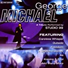 George Michael - A Tribute Performed by Studio 99
