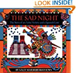 The Sad Night: The Story of an Aztec...