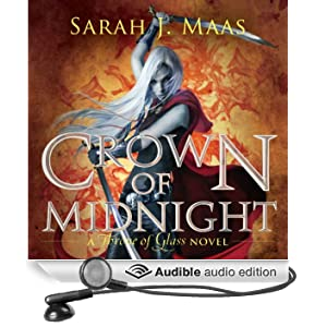 Crown of Midnight: A Throne of Glass Novel (Unabridged)