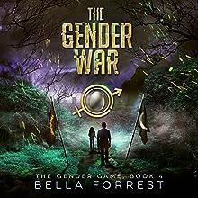 The Gender War: The Gender Game, Book 4 | Livre audio Auteur(s) : Bella Forrest Narrateur(s) : Rebecca Soler, Jason Clarke