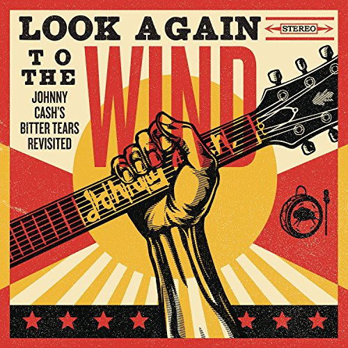 VA-Look Again To The Wind Johnny Cashs Bitter Tears Revisited-2014-404 Download