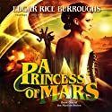 A Princess of Mars Audiobook by Edgar Rice Burroughs Narrated by William Dufris