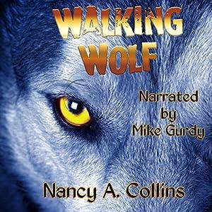 Walking Wolf Audiobook