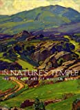 img - for In Nature's Temple, the Life and Art of William Wendt book / textbook / text book