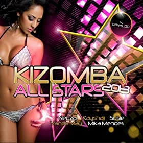 Kizomba All Stars 2013 (DJ Waldo Presents)