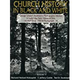 Church History in Black and White: George Edward Anderson's Photographic Mission to Latter-Day Saint Historical...
