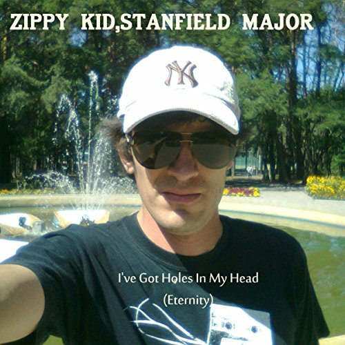 I've Got Holes In My Head (Eternity) [With Stanfield Major]
