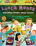 img - for Lunch Money And Other Poems About School (Picture Puffin) book / textbook / text book