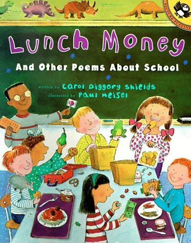 Lunch Money: And Other Poems About School (Picture Puffins)