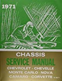 img - for COMPLETE & UNABRIDGED 1971 CHEVROLET FACTORY REPAIR SHOP & SERVICE MANUAL INCLUDES: Biscayne, Bel Air, Impala, Caprice, Monte Carlo, Chevelle, Malibu, El Camino, Concours, Wagons, Nova, Camaro, and Corvette Stingray. CHEVY 71 book / textbook / text book