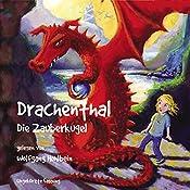 Die Zauberkugel (Drachenthal 3) | Wolfgang Hohlbein