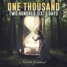 One Thousand Two Hundred and Sixty Days: Neville Goddard Lectures Audiobook by Neville Goddard Narrated by Dave Wright